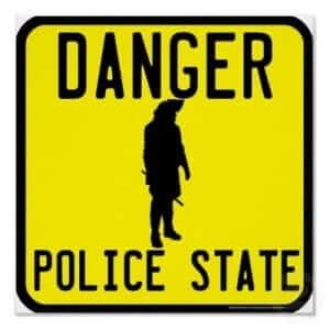 זהירות, מדינת משטרה